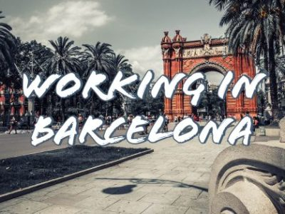 WORKING IN BARCELONA